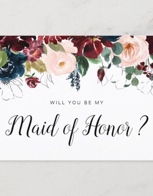 burgundy floral will you be my Maid of Honor card