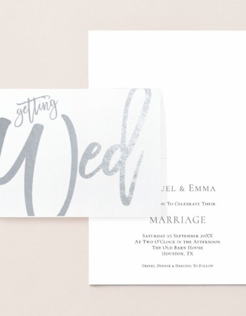 Informal Script Wedding Getting Wed Silver Foil Card