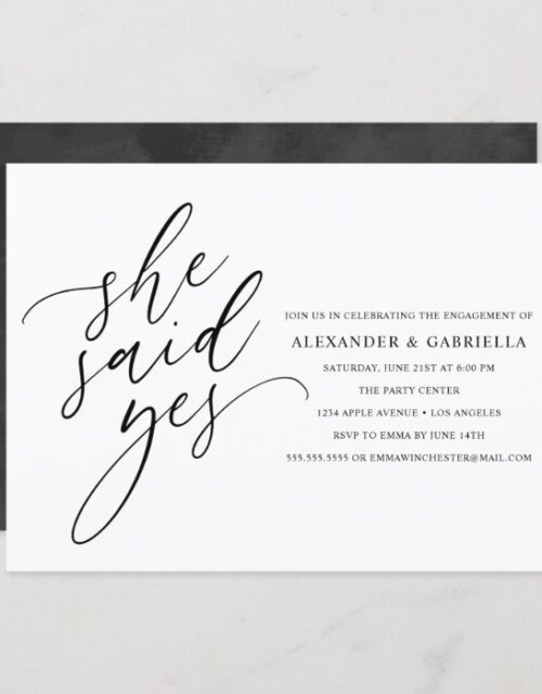 She Said Yes Modern Black Script Engagement Party Invitation