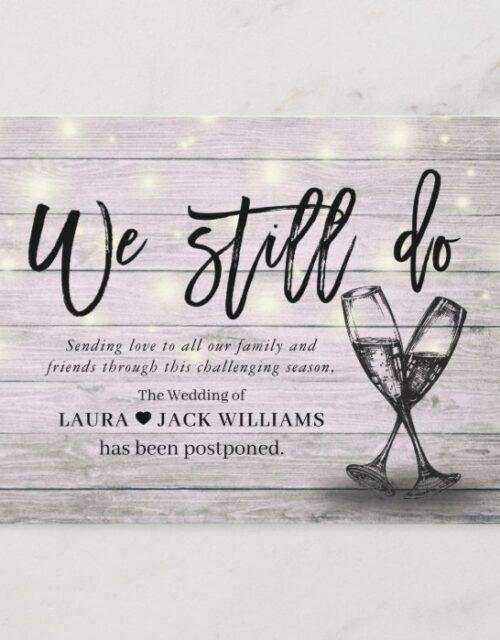 We Still Do Wedding Postponement Love is Patient Announcement Postcard