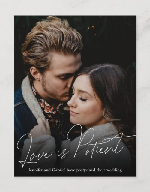 Wedding Love is Patient Postponed Simple Photo Announcement Postcard