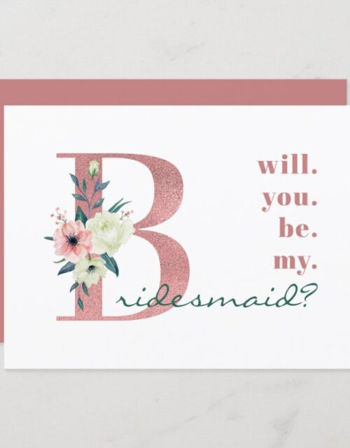 Will you be my Bridesmaid Pink Floral Letter Invitation