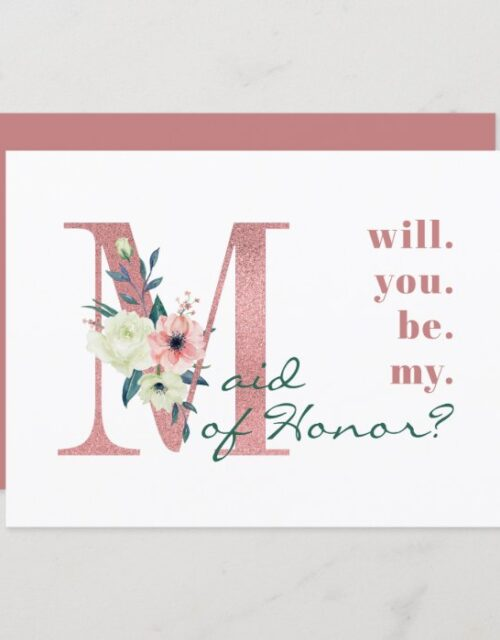 Will you be my Maid of Honor Pink Floral Letter Invitation
